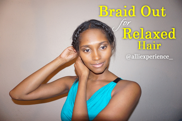 alliexperience braid out