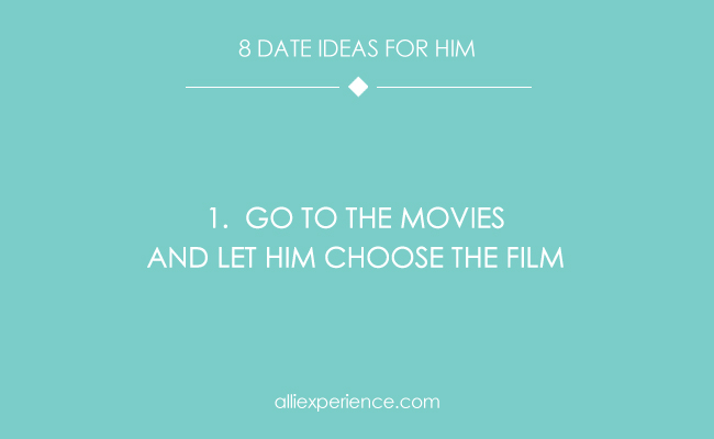date idea for him 1